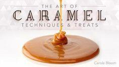The Art of Caramel: Techniques & Treats #chocolatepuddingdesserts