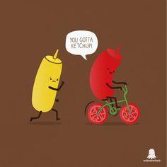 You gotta ketchup! by Wawawiwa design Funny Food Puns, Punny Puns, Cute Jokes, Funny Cute, Hilarious, Food Jokes, Food Humor, Funny Cartoons, Funny Comics