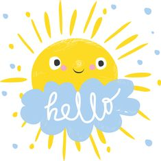 Quotes Discover cute sun and cloud says hello. Card for kids. cute sun and cloud says hello. Card for kids. Cloud Illustration, Cloud Drawing, Cute Sun, Sun And Clouds, Good Morning Good Night, Funny Art, Say Hello, Hello Cute, My Sunshine