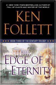Edge of Eternity: Book Three of The Century Trilogy: Ken Follett: 9780525953098: Amazon.com: Books