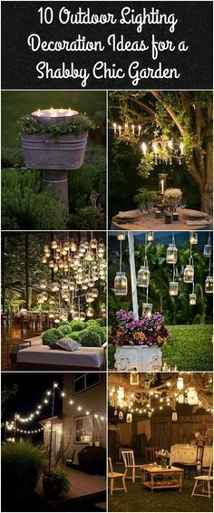 10 Outdoor Lighting Decoration Ideas for a Shabby Chic Garden. is Lovely Outd. 10 Outdoor Lighting Decoration Ideas for a Shabby Chic Garden. is Lovely Outd… 10 Outdoor Lighting Decoration Ideas for a Shabby Chic Garden. is Lovely Outdoor Lighting Backyard Lighting, Outdoor Lighting, Landscape Lighting, Garden Lighting Ideas, Outside Lighting Ideas, Lantern Lighting, Outdoor Chandelier, Pathway Lighting, Wedding Lighting