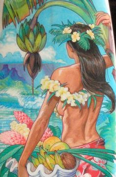 """Phil Roberts, """"Tahitian Bounty"""" 22x30 on watercolor paper $100, 11x14 on canvas $150, 16x20 on canvas $250, other sizes available please contact Phil@PhilRoberts.com as this would be a custom order. Artist paint enhancement to brighten, add detail and give you the next best thing to an Original available for additional $100-$200 depending on size!"""