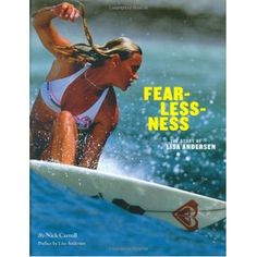Fearlessness, The Story of Lisa Andersen, ROXY ~Great Story!~