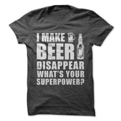 I Make Beer Disappear Tee - Hot Trend T-shirts