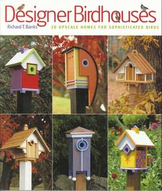 Image detail for -Designer Birdhouses