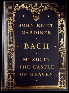 Bach: Music in the Castle of Heaven / Learned and personal, this study of Bach's vocal works, written by one of the master's great contemporary interpreters, swells with insights gleaned from years of performance. Working with the threadbare records Bach left of himself, John Eliot Gardiner suggests a personality more fiery and rebellious than the impassive, slightly grumpy standard take on this epochal composer.