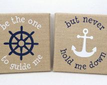 Custom Burlap Canvas Art Gift, Set of 2, Be the One to Guide Me, But Never Hold Me Down, Nautical Gift, Anchor, Wedding Gift, Home Decor