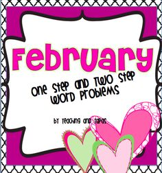 One step and two step word problems aligned to 2nd grade Common Core standards (Valentine's Day) - FREE!!!