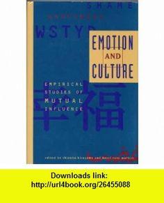 Emotion and Culture Empirical Studies of Mutual Influence (9781557982247) Shinobu Kitayama, Hazel Rose Markus , ISBN-10: 1557982244  , ISBN-13: 978-1557982247 ,  , tutorials , pdf , ebook , torrent , downloads , rapidshare , filesonic , hotfile , megaupload , fileserve
