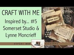 Craft With Me : Inspired by... Somerset Studio Magazine & Lynn Moncrieff - YouTube All Video, Somerset, Magazine, Inspired, Studio, Youtube, Crafts, Manualidades, Magazines