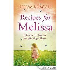 Recipes for Melissa (English Edition) eBook: Teresa Driscoll: Amazon.es: Tienda Kindle