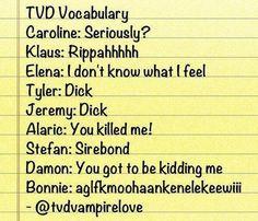 TVD Vocab....love Bonnie's