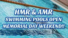 HMR and AMR Swimming Pools Open Memorial Day Weekend! www.himwr.com