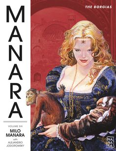 (via Preview :: Dark Horse Comics)  THE MANARA LIBRARY VOLUME 6: THE BORGIAS HC  Milo Manara and Alejandro Jodorowsky's (Metabarons, The Incal) sweeping saga of sex, blood, and religion is collected in a single edition for the first time, in the latest volume of The Manara Library! When Pope Innocent VIII dies, the corrupt, licentious Cardinal Rodrigo Borgia schemes, murders, and seduces his way into becoming the new Pope and immediately secures positions for his family to ensure a Borgia…