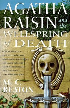 Agatha Raisin and the Wellspring of Death (Agatha Raisin Mysteries) by M. C. Beaton