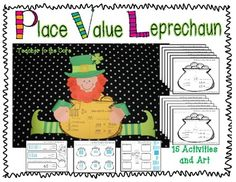 "These little leprechauns will delight and engage your students while decorating your classroom with academic art (Smart Art). Place Value is a very challenging concept, but this unit makes the ""hard work"" fun!The Smart Art:You will get the masters to complete the art project shown."