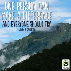 You can make a difference. Don't let anyone ever tell you otherwise. #FairTrade #inspirationalquote