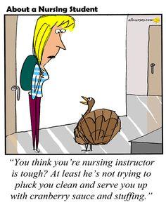 Cartoon: Is your nursing instructor tough?