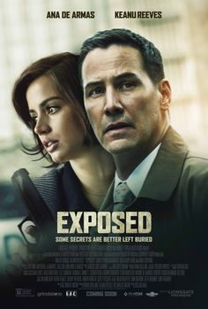 Exposed on DVD March 2016 starring Ana de Armas, Keanu Reeves, Christopher McDonald, Mira Sorvino. When a detective starts to investigate his partner's shocking death, he uncovers disturbing evidence of police corruption and a dangerous Films Hd, Hd Movies, Movies To Watch, Movies Online, Movies And Tv Shows, Suspense Movies, Drama Movies, Film Watch, Movies Free