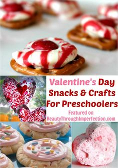Valentines Day Crafts and Snacks For Preschoolers - Beauty Through Imperfection