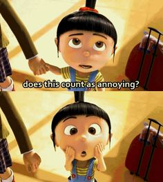 Despicable Me (2010) Does this count as annoying?