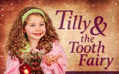 """21st-century digital art makes old-timey fairy tale pop -Book Review by Cat Michaels: """"Tilly & the Tooth Fairy,"""" by Brian Chambers; Illustrated by Sondra N. Rymer"""