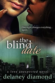 The Blind Date (Love Unexpected) by Delaney Diamond, http://www.amazon.com/dp/B00FAY90KM/ref=cm_sw_r_pi_dp_swCAsb1XAA38V