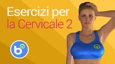 Ginnastica per la cervicale: esercizi e rimedi per il torcicollo ed il d...