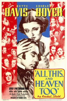 All This and Heaven Too - 1940