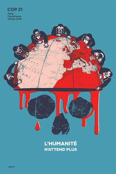 L'humanite n'attend plus (humanity is waiting) poster by French artist Dugudus (Régis Léger) for COP21 climate talks in Paris. #COP21 #ClimateTalks