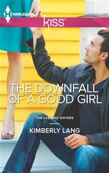 "Read ""The Downfall of a Good Girl"" by Kimberly Lang available from Rakuten Kobo. ""Why would you decide to seduce me? And why now after all these years?"" Southern debutante Vivienne LaBlanc ca."