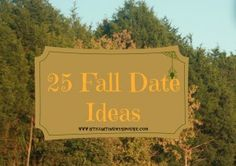 It's getting cold & the Fall weather keeps couples indoors. Check out these fabulous 25 Fall Date Ideas to keep your romance hot! www.stilldatingmyspouse.com