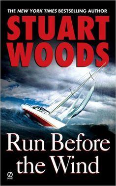 Run Before the Wind (Will Lee Novel) by Stuart Woods https://www.amazon.com/dp/045121594X/ref=cm_sw_r_pi_dp_x_msUCybJSSGJ7J