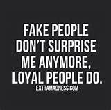 fake people quotes - Yahoo Image Search Results