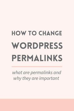 How to change WordPress permalinks. What are permalinks and why they are important. << Elan Blog Studio