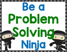 Teach students to be problem solving ninjas by walking through the word problem step by step to identify what is being asked and what strategy to use.