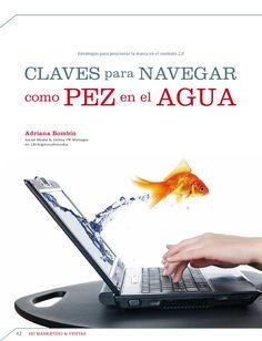 Claves para navegar como pez en el agua - posicionando a la marca en el contexto 2.0 by @adrianabombin
