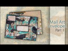 Mixed Media ~ Mail Art Envelopes Pt.1 - YouTube