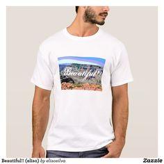 Beautiful!! (eliso) camiseta