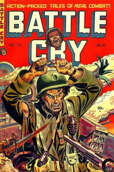 Battle Cry #4, nov. 1952 ... one more step!