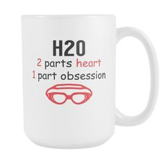 H2O 2 Parts Heart 1 Part Obsession - Swimming Coffee Mug, 15 Oz