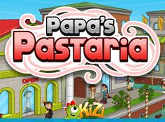 Papa s pastaria hacked https sites google com site besthackedgames