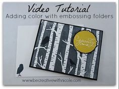 Add Color with Embossing Folders: A Video Tutorial