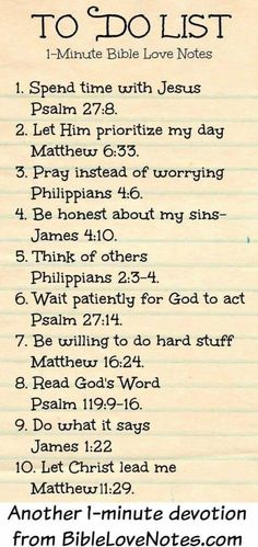 """Christian quotes: Bible verses """"To Do List"""" to faithfully reflect on . cute idea for Women's Ministry & Ladies Bible Study. Christian Life, Christian Quotes, Christian Apps, Christian Girls, Christian Devotions, Christian Living, Bibel Journal, Encouragement, Bible Love"""