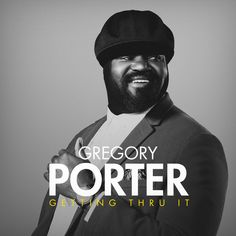 Gregory Porter, Acid Jazz, Apple Music, Dj, Blues, Jazz Funk, Spirit, Album, Songs