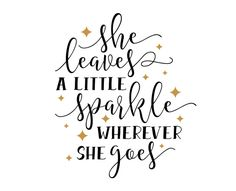Free SVG cut file - She Leaves a Little Sparkle