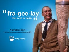 """fra-gee-lay - that must be Italian"" - A Christmas Story"