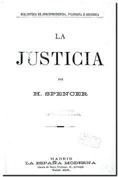 La justicia / por H. Spencer. - Madrid : La España Moderna, [18--?].