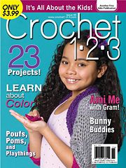 Free Crochet Magazines By Mail : : Crochet 1-2-3, Issue #6 -- One of the newest crochet magazines ...