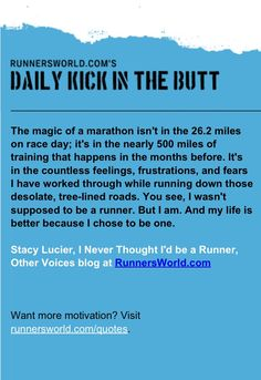 --Stacy Lucier; I Never Thought I'd be a Runner